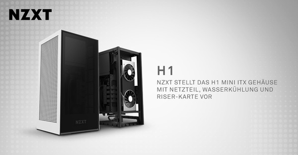 NZXT H1 Mini-ITX Gehäuse