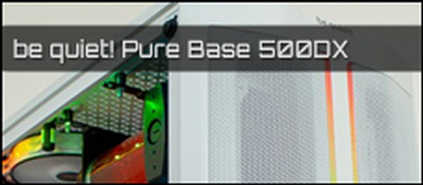 be quiet Pure Base 500DX
