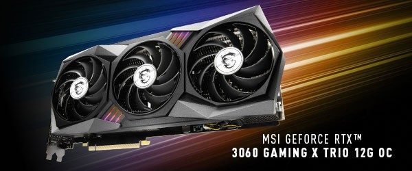 MSI GeForce RTX 3060 Gaming X Trio 12G OC